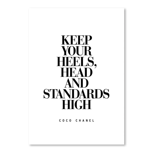 Keep-Your-Heels-Head-and-Standards-High-Coco-Chanel-Poster-Textual-Art-A89P389P1824